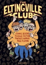 Dorkin, Evan Eltingville Club