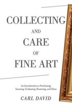 David, Carl Collecting and Care of Fine Art