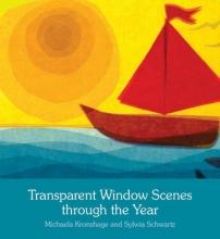 Michaela Kronshage,   Sylvia Schwartz,   Anna Cardwell Transparent Window Scenes Through the Year