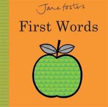 Foster, Jane Jane Foster`s First Words