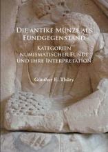 Gunther E. Thury Die antike Munze als Fundgegenstand