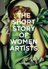 Susie Hodge , The Short Story of Women Artists