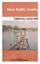 Jayde Will New Baltic Poetry
