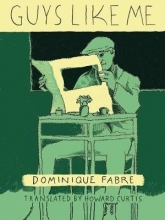 Fabre, Dominique Guys Like Me