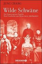 Chang, Jung Wilde Schwäne