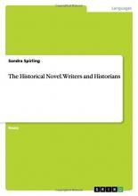 Spirling, Sandra The Historical Novel. Writers and Historians