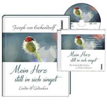 Eichendorff, Joseph von Mein Herz still in sich singet (Buch + CD)