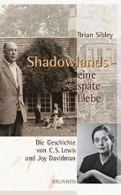 Sibley, Brian Shadowlands - eine späte Liebe