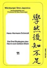 Schmidt, Hans-Hermann Die Drei Strategien des Herrn vom Gelben Stein