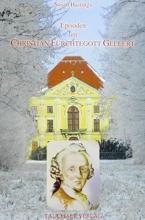 Hastings, Susan Episoden um Christian F�rchtegott Gellert