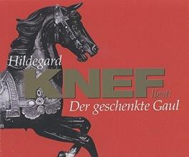 Knef, Hildegard Der geschenkte Gaul. 4 CDs