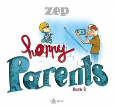 Zep Happy Parents. Buch 2