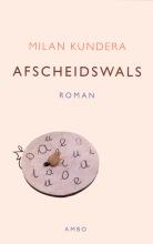 Milan  Kundera Afscheidswals
