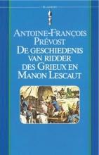 Antoine-Francois Prevost , De geschiedenis van ridder des Grieux en Manon Lescaut
