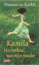 as-Sjaikh, Hanaa / Sjaikh, Hanaan as- Kamila, het verhaal van mijn moeder