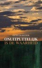 O. Duintjer , Onuitputtelijk is de waarheid