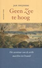 Jan Sniders , Geen zee te hoog