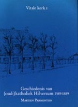 Parmentier Hilversum 1 geschiedenis oud-kath. h