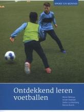 Dennis Rosink Wytse Walinga  Jeroen Koekoek  Stefan Luchtenberg, Ontdekkend leren voetballen