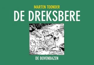 Marten Toonder , De Dreksbere