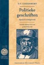 D.V. Coornhert , Politieke Geschriften