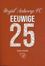 Michel Schepers , Eeuwige 25 Antwerp