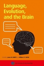 Minett, James W.,   Wang, Wiliam S. Y. LANGUAGE, EVOLUTION, AND THE BRAIN