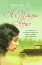 Holley, Rob Malayan Affair