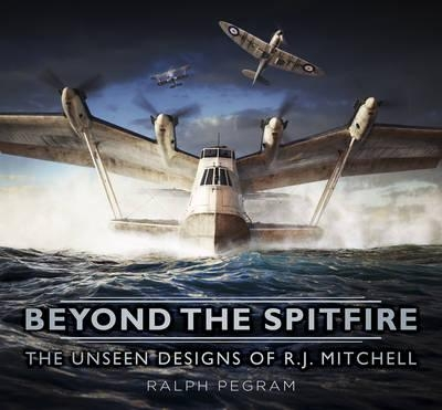 Ralph Pegram,Beyond the Spitfire