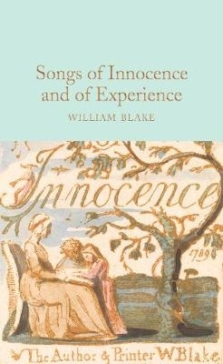 William Blake,Songs of Innocence and of Experience