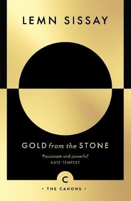 Lemn Sissay,Gold from the Stone