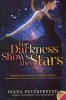 Peterfreund, Diana, For Darkness Shows the Stars