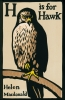 H. Macdonald, H is for Hawk