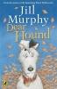 Murphy, Jill, Dear Hound