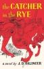 <b>D. Salinger J.</b>,Catcher in the Rye