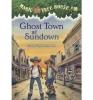 Osborne, Mary Pope, Ghost Town at Sundown