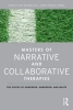 Narrative Therapy Masters, The Voices of Andersen, Anderson, & White