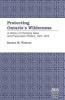 Warecki, George M., Protecting Ontario`s Wilderness