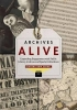 Diantha Dow Schull, Archives Alive