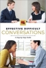 Catherine Soehner,   Ann Darling, Effective Difficult Conversations