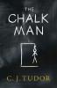 J. Tudor C., Chalk Man