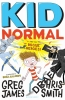 James Greg & C.  Smith, Kid Normal and the Rogue Heroes