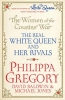 Philippa Gregory, The Women of the Cousins` War