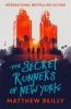 Reilly Matthew, Secret Runners of New York