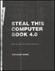 Wallace Wang, Steal This Computer Book 4.0
