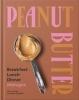 <b>Lannan Tim & J.  Annabel</b>,Peanut Butter