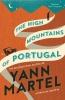 Yann Martel, High Mountains of Portugal