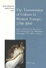 Judith K. Proud,   David Bickerton, The Transmission of Culture in Western Europe, 1750-1850