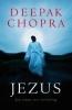 Deepak Chopra, ,Jezus