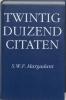 S.W.F. Margadant (samenst), Twintigduizend citaten